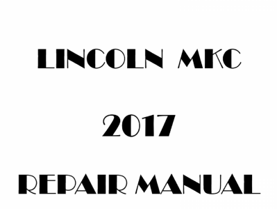 Lincoln MKC repair manual