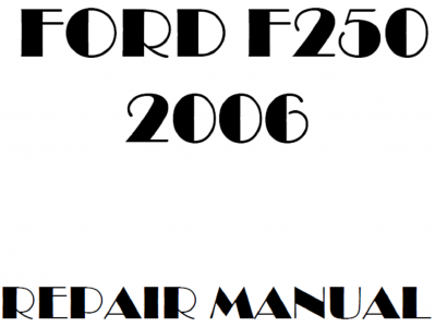 Ford F250 Super Duty repair manuals