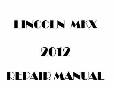 Lincoln MKX repair manuals