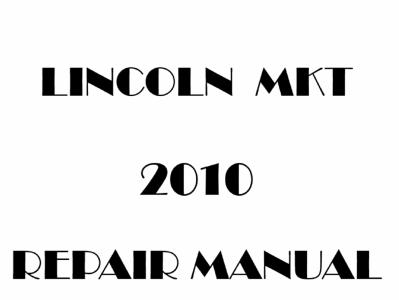 Lincoln MKT repair manual