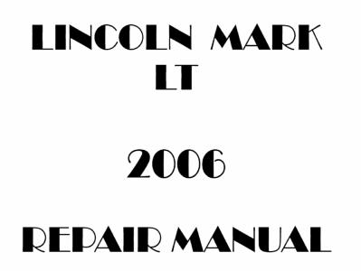 Lincoln Mark LT Repair Manual