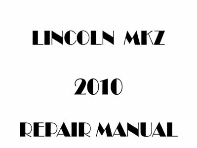 Lincoln MKZ repair manual