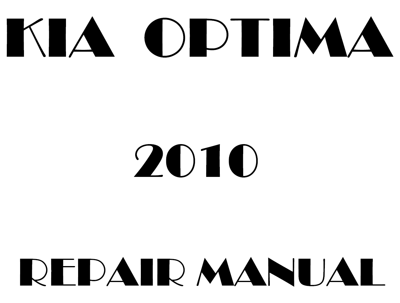 2010 Kia Optima Repair Manual