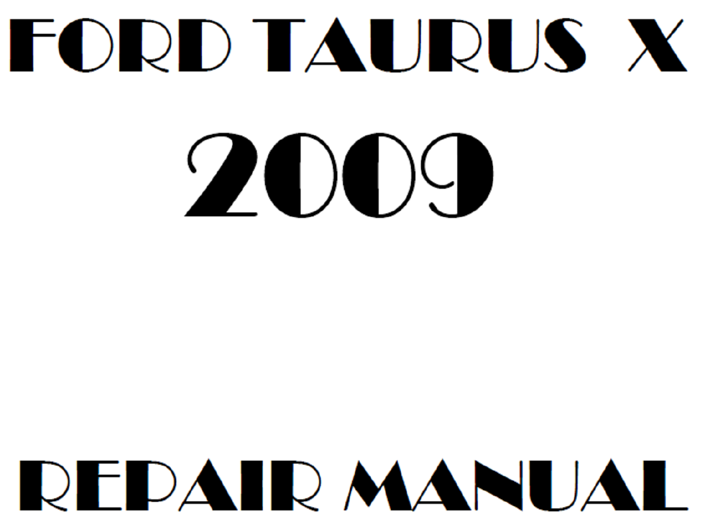 2009 Ford Taurus X Repair Manual