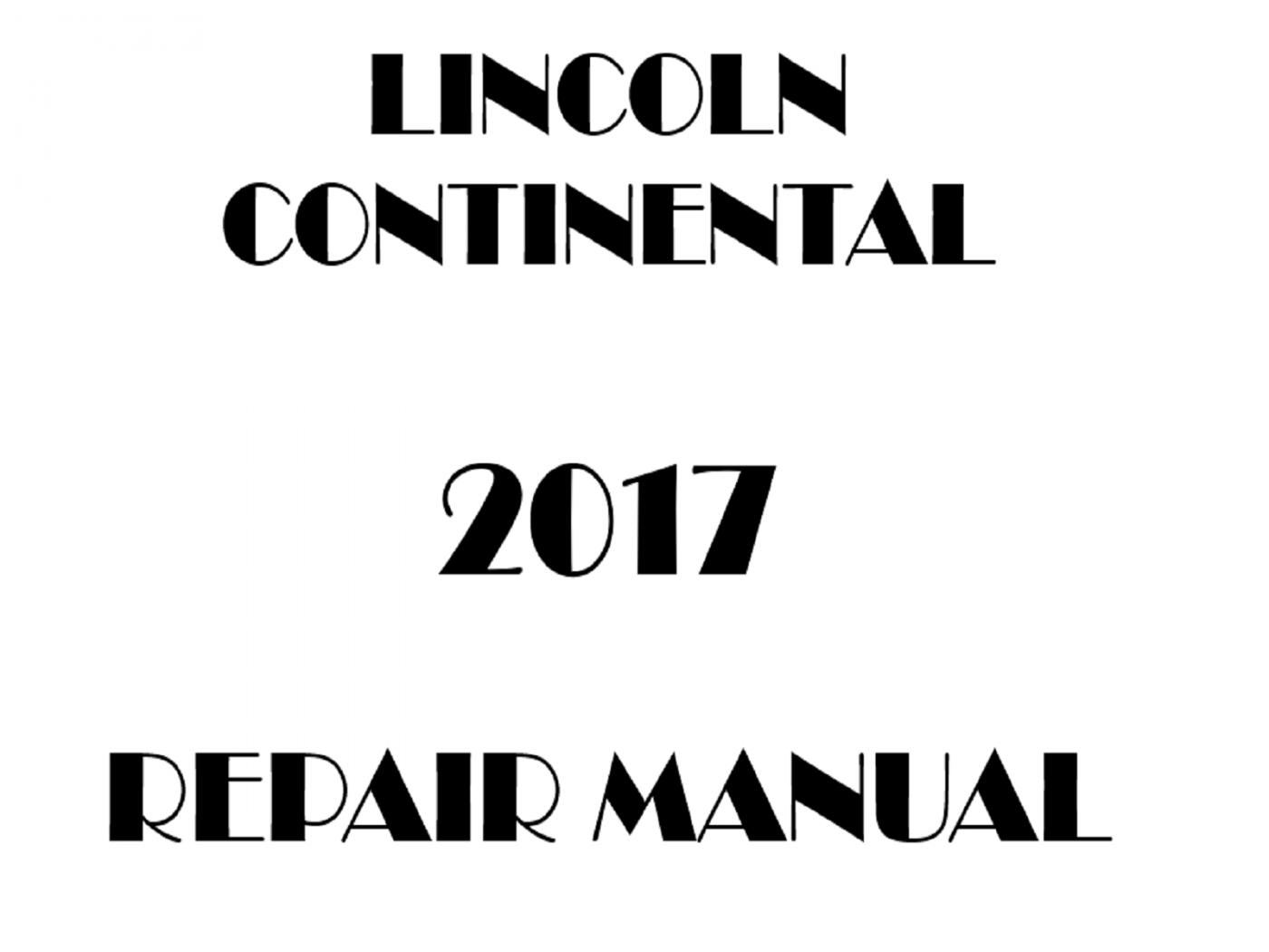 2017 Lincoln Continental Repair Manual