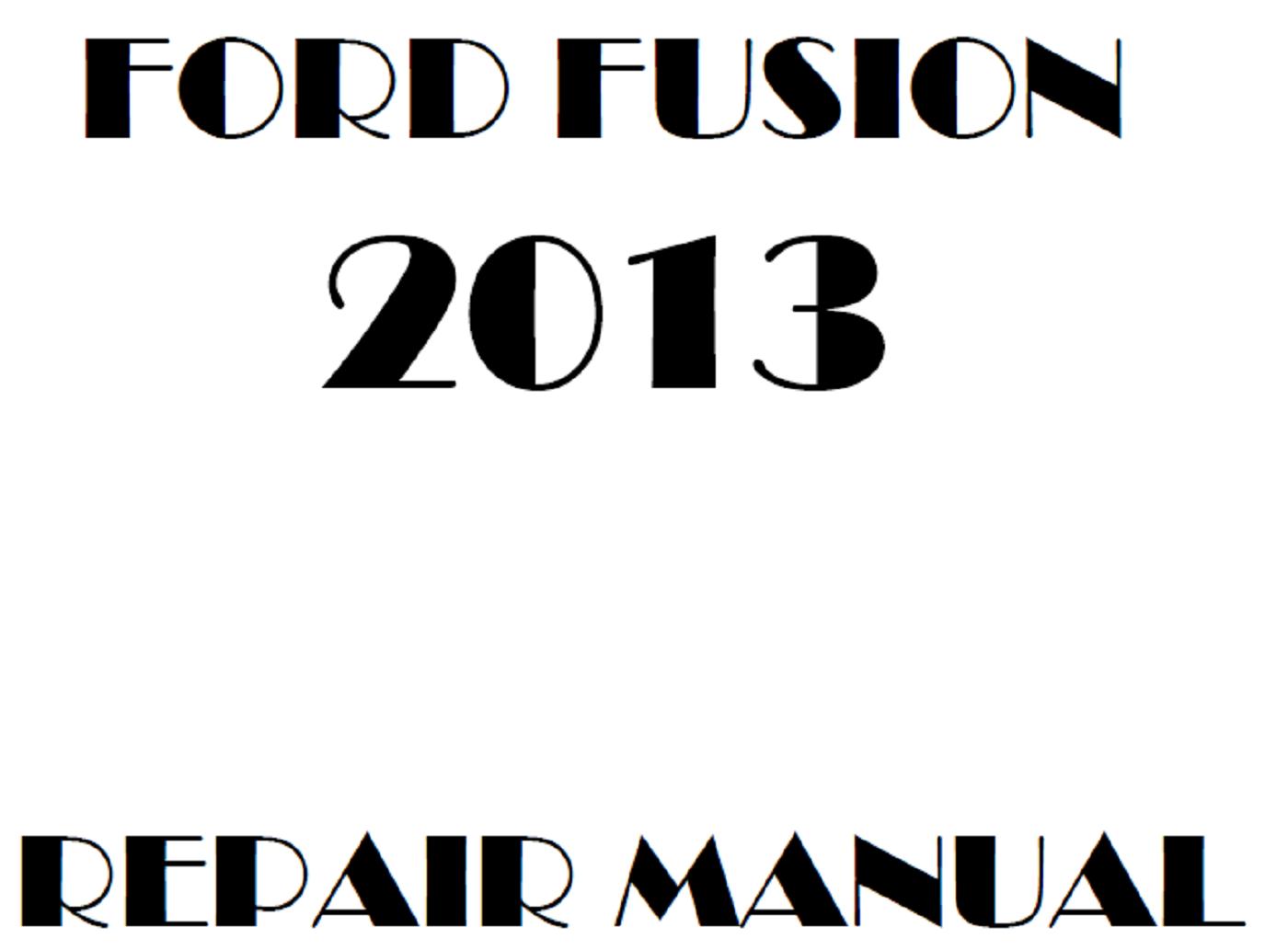 2013 Ford Fusion Repair Manual