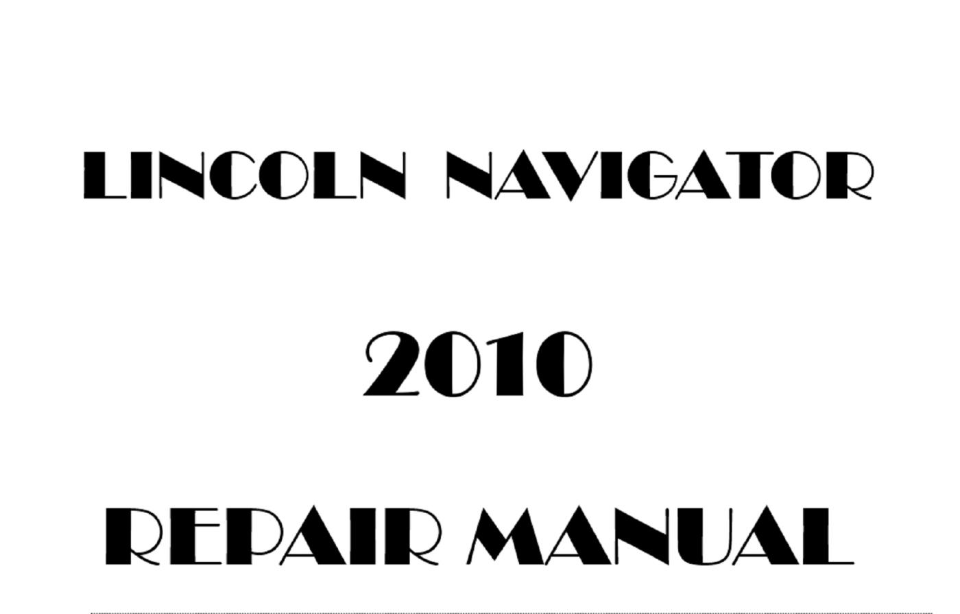 2010 Lincoln Navigator Repair Manual