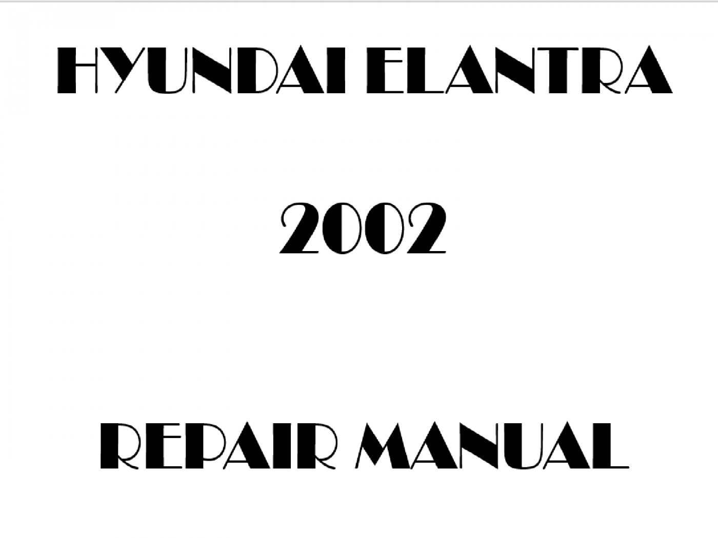 2002 Hyundai Elantra Repair Manual