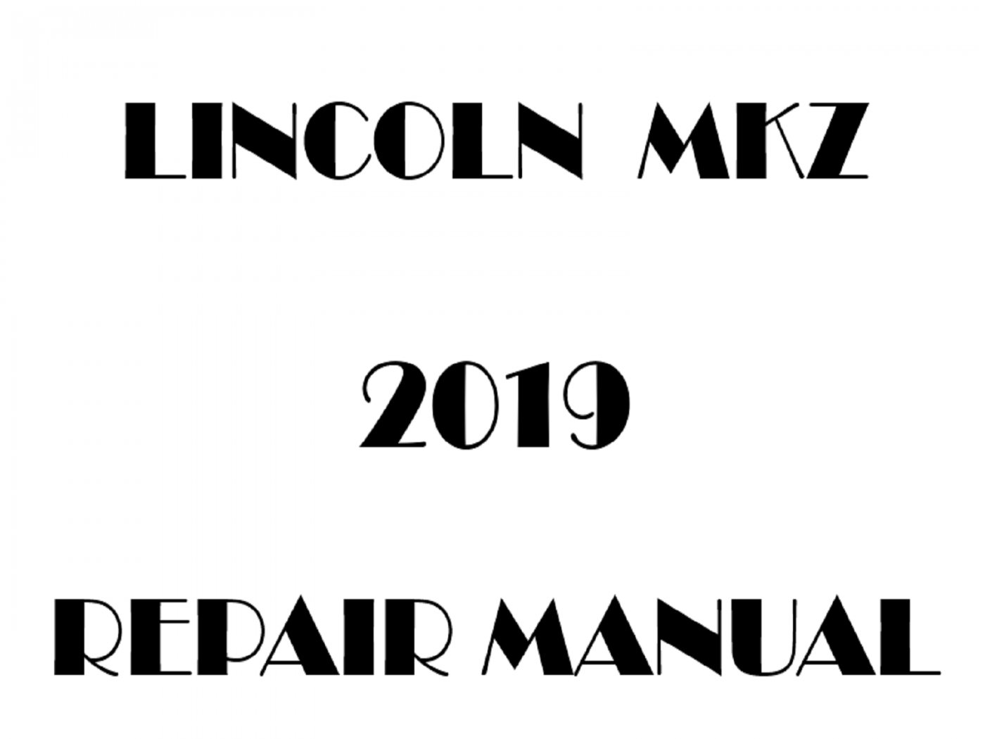 2019 Lincoln Mkz Repair Manual