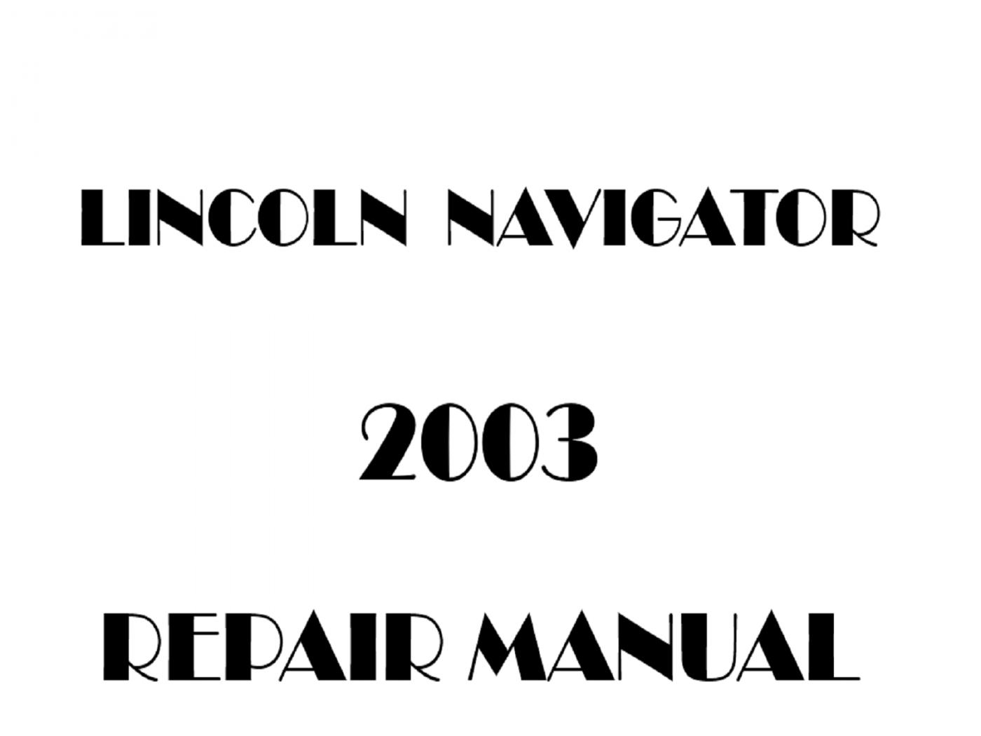 2003 Lincoln Navigator Repair Manual
