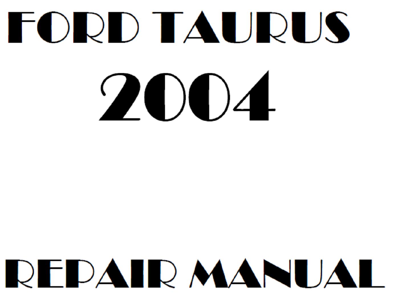 2004 Ford Taurus Repair Manual