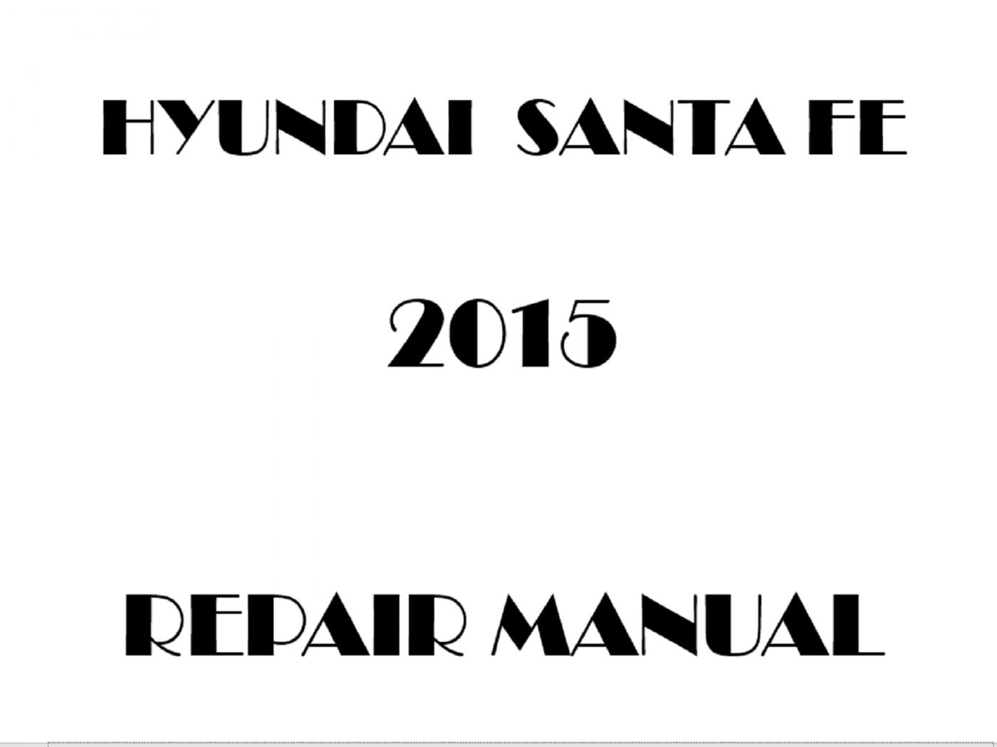 2015 Hyundai Santa Fe Repair Manual