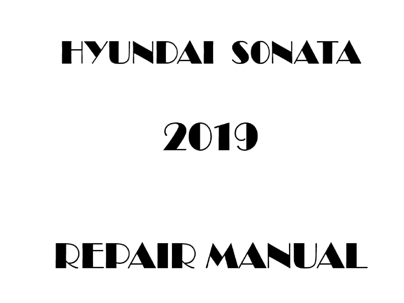 2019 Hyundai Sonata Repair Manual