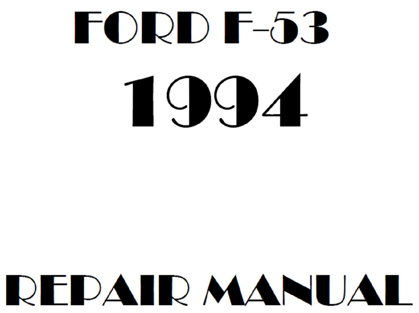 1994 Ford F53 Repair Manual