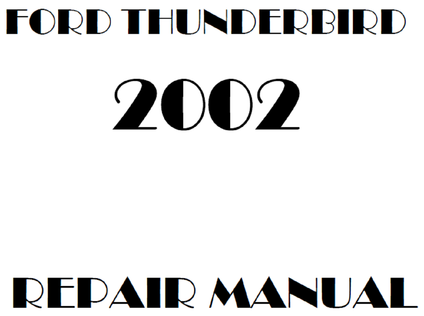2002 Ford Thunderbird Repair Manual